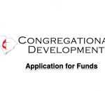 Congregational Development:   Application for Funds
