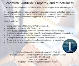 Lead with Gratitude, Empathy and Mindfulness